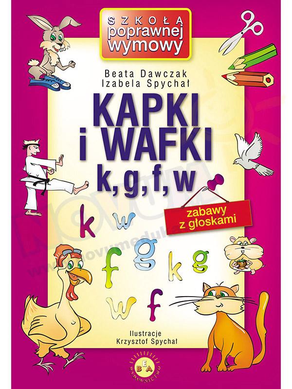 Kapki i wafki zabawa z głoskami k,g,f